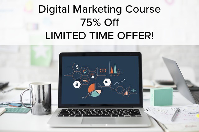 Digital Marketing Course 75% Off – LIMITED TIME OFFER!