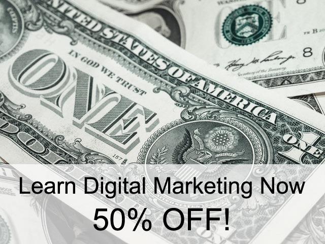 Learn Digital Marketing NOW! 50% OFF – Limited Time Offer!