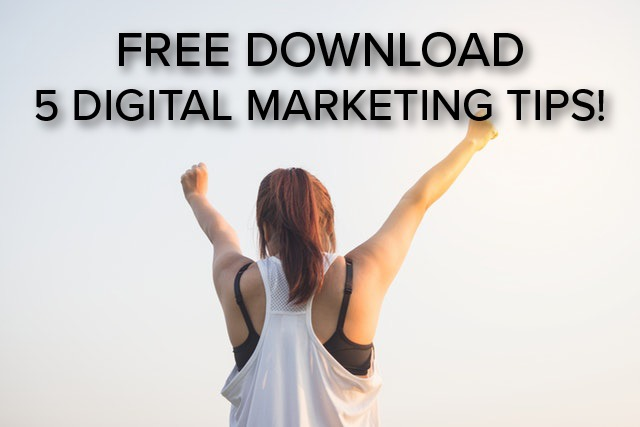 (FREE DOWNLOAD) 5 Tips to Improve Your Digital Marketing Strategy